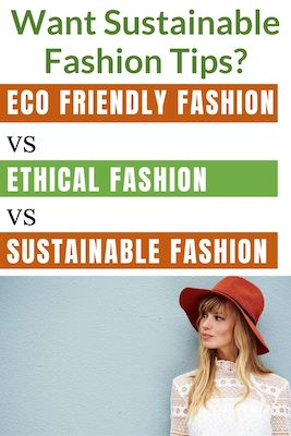 Eco-Friendly, Ethical and Sustainable Fashion